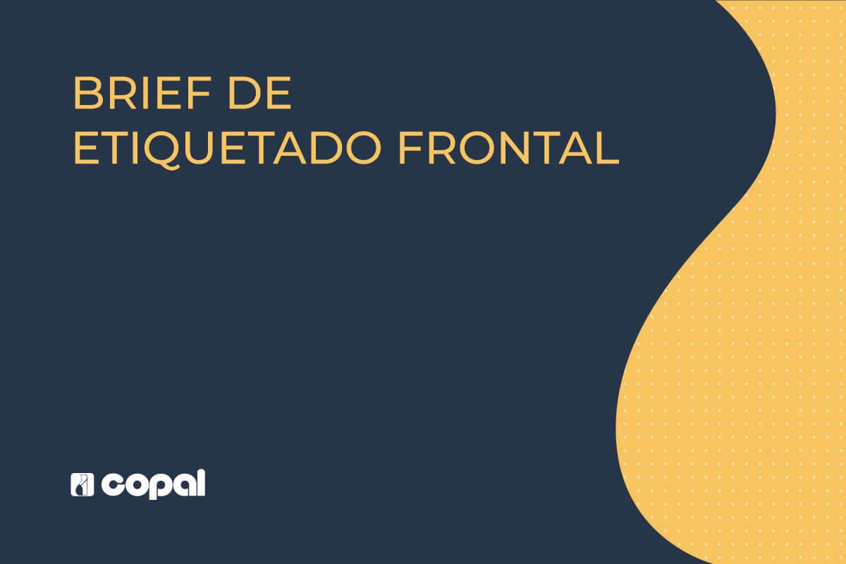Brief de Etiquetado Frontal
